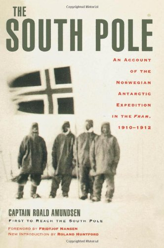 The South Pole: An Account of the Norwegian Antarctic Expedition in the Fram, - Times Square Map Shops