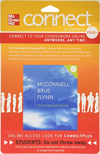 Connect Plus Economics With Learnsmart One Semester Access Card For Microeconomics