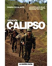 Operacion Calipso: La guerra sucia de Estados Unidos contra Nicaragua