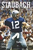 img - for Staubach: Portrait of the Brightest Star book / textbook / text book