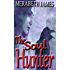 The Soul Hunter (A Ravynne Sisters Paranormal Thriller Book 12)