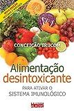 capa de Alimentação Desintoxicante. Para Ativar o Sistema Imunológico