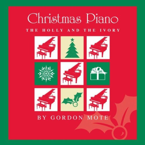 - Christmas Piano: The Holly And The Ivory