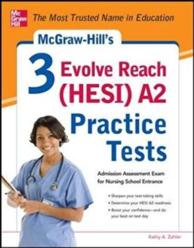 mcgraw hill s 3 evolve reach hesi a2 practice tests 9780071800570 rh amazon com hesi a2 test study guide free hesi a2 study guide hesi exam prep and practice test questions