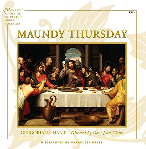 Christ in Gethsemane - Maundy Thursday: The Office of Tenebrae & The Ceremony of Foot Washing