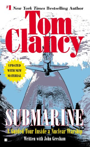 Submarine: A Guided Tour Inside a Nuclear Warship (Tom Clancy's