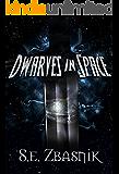 Dwarves in Space