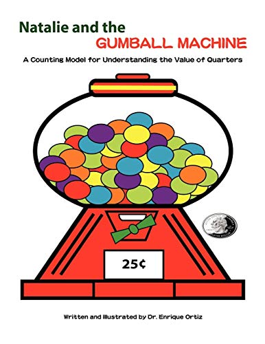 Natalie and the Gumball Machine: A Counting Model for Understanding the Value of Quarters