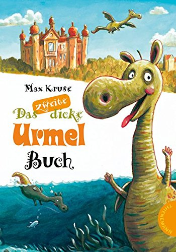 Urmel: Das zweite dicke Urmel Buch