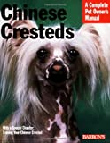 Chinese Cresteds (Complete Pet Owner's Manual)