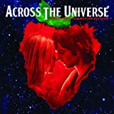Across the Universe: Music From the Motion Picture