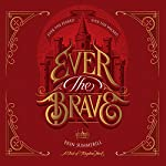 Ever the Brave | Erin Summerill