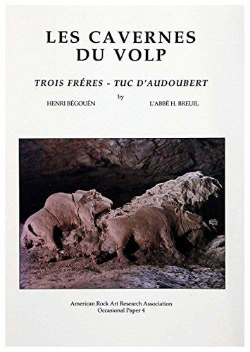 Les Cavernes du Volp: Trois Fréres - Tuc d'Audoubert (Occasional Paper, 4)