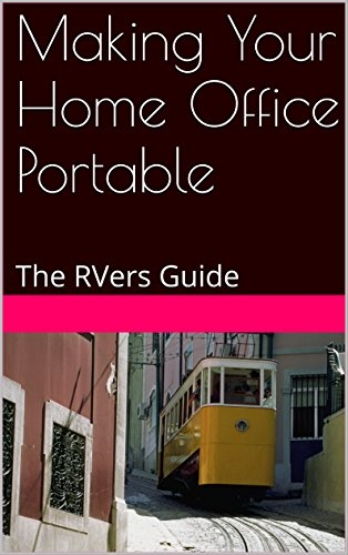 Making Your Home Office Portable: The RVers (Rv Travel Software)