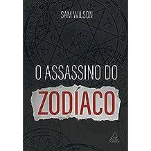 O Assassino do Zodíaco