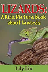 Children's Book About Lizards: A Kids Picture Book About Lizards with Photos and Fun Facts