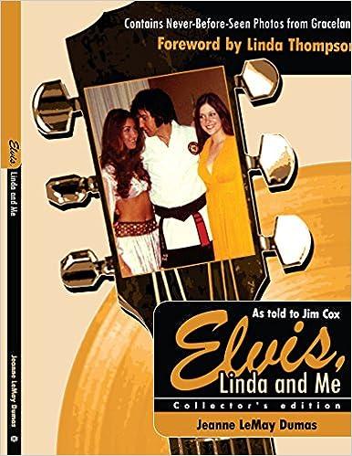 Elvis, Linda & Me: Unseen Pictures & Untold Stories from Graceland