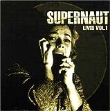 Livid Vol. 1 by Supernaut