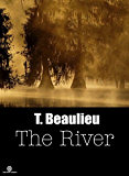 'The River' Blood Brother Chronicles - Volume 1