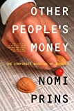 Other People's Money, Nomi Prins, 1565848365
