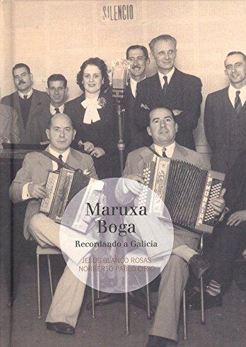 MARUXA BOGA (LIBRO CD) RECORDANDO A GALICIA