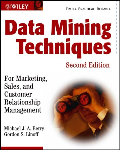 Data Mining Techniques: For Marketing, Sales, and...