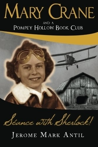 Download Mary Crane: And a Pompey Hollow Book Club Seance with Sherlock! (The pompey hollow book club) pdf
