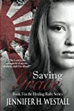 Saving Grace (Healing Ruby) (Volume 3)