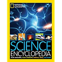 Science Encyclopedia: Atom Smashing, Food Chemistry, Animals, Space, and More!