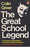 The Great School Legend, Colin Greer, 0140044477