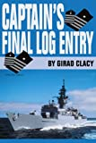 Captain's Final Log Entry, Girad Clacy, 0595271987