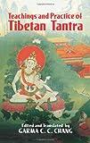 """Teachings and Practice of Tibetan Tantra (Eastern Philosophy and Religion)"" av Garma C. C. Chang"