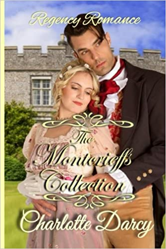 The Montcrieff Collection: 6 Regency Romance Short Reads