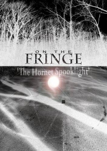 On the Fringe 'The Hornet Spook (Hornets Light)