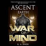 The War of Mind | K A Amon