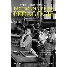 Dictionnaire de pédagogie (Bouquins t. 1) (French Edition)