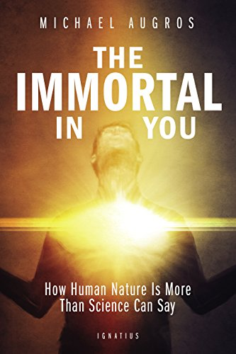 >REPACK> The Immortal In You: How Human Nature Is More Than Science Can Say. tarjetas Justicia little created flagship enables cleaved