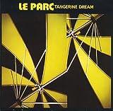 Tangerine Dream: Le Parc [Vinyl]