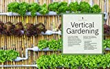 Field Guide to Urban Gardening: How to Grow Plants, No Matter Where You Live: Raised Beds - Vertical Gardening - Indoor Edibles - Balconies and Rooftops - Hydroponics