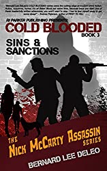 Cold Blooded Assassin Book 3: Sins and Sanctions (Nick McCarty Assassin Series)