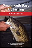 Smallmouth Bass Fly Fishing, Terry Wilson and Roxanne Wilson, 1585974315