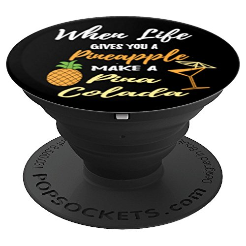 Funny Pineapple Quotes Pina Colada - PopSockets Grip and Stand for Phones and Tablets