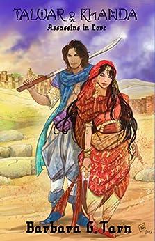 Talwar and Khanda - Assassins in Love by [G.Tarn, Barbara]