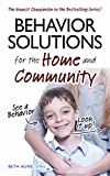 Behavior Solutions for the Home and