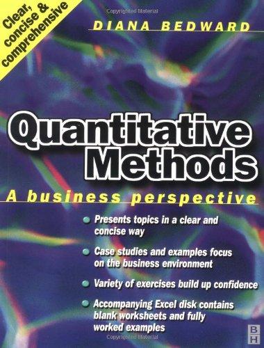 Quantitative Methods: A Business Perspective