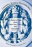 Criminal Justice Masterworks, Robert Panzarella and Daniel Vona, 1611634121