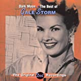 Dark Moon: The Best of Gale Storm
