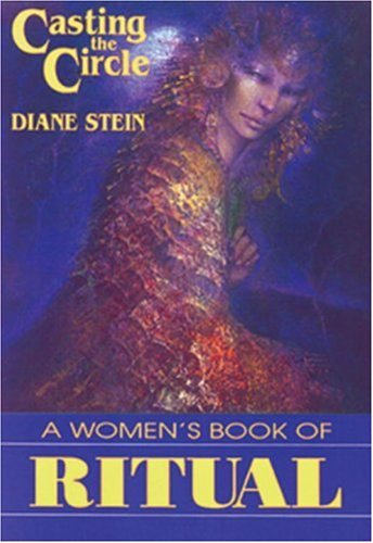 Casting the Circle: A Woman's Book of Ritual pdf