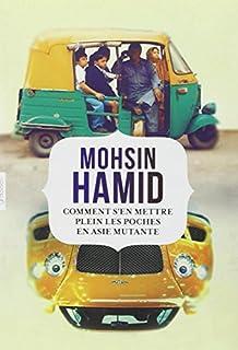 Comment s'en mettre plein les poches en Asie mutante, Hamid, Mohsin