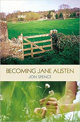 Becoming Jane Austen: Amazon.es: Jon Spence: Libros en ...